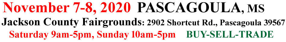 November 7-8 2020 The Pascagoula Gun Show